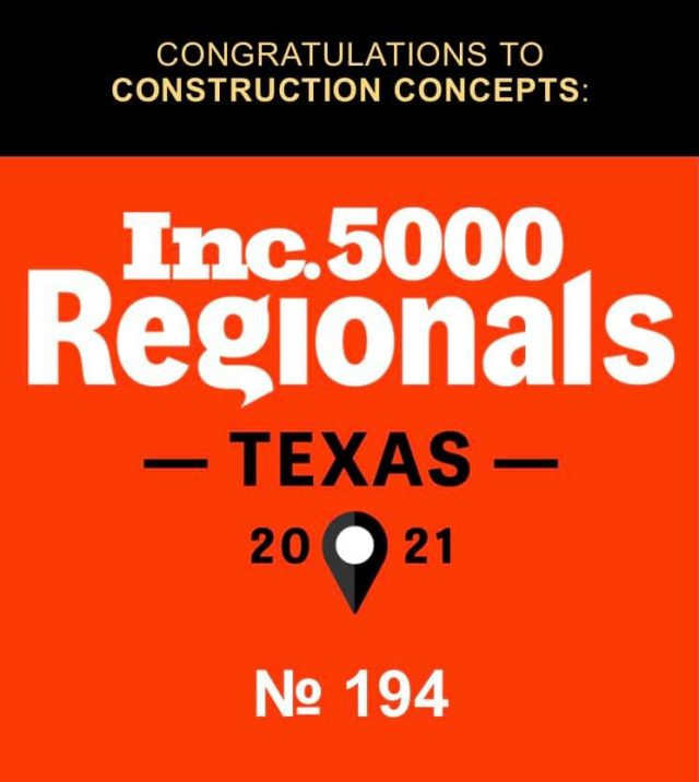 Construction Concepts Named to Inc. 5000 Regionals: Texas 2021